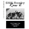 SHU Rugby Raw 2  Behind the Scenes Video Diaries DOWNLOAD
