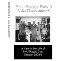 SHU Rugby Raw 3  Behind the Scenes Video Diaries DOWNLOAD
